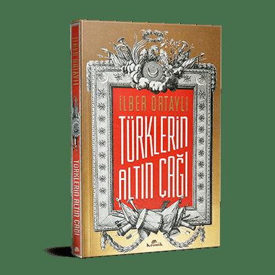 İlber Ortaylı - Türklerin Altın Çağı