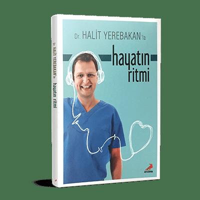 Dr. Halit Yerebakan'la Hayatın Ritmi