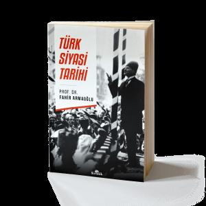 Prof. Dr. Fahir Armaoğlu - Türk Siyasi Tarihi