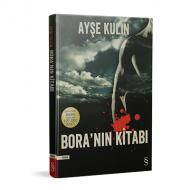 Ayşe Kulin - Bora'nın Kitabı