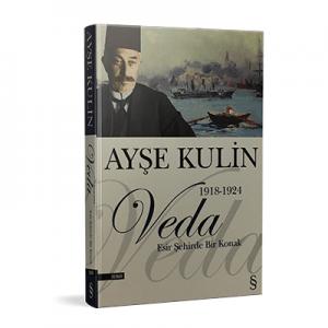 Ayşe Kulin - Veda Esir Şehirde Bir Konak