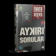 Enver Aysever - Aykırı Sorular