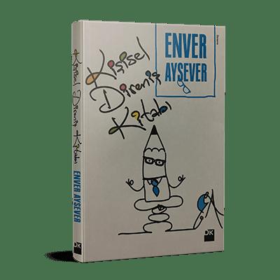 Enver Aysever - Kişisel Direniş Kitabı