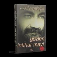 Yusuf Hayaloğlu - Gözleri İntihar Mavi