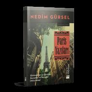 Nedim Gürsel - Paris Yazıları