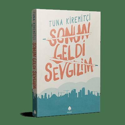 Tuna Kiremitçi - Sonun Geldi Sevgilim