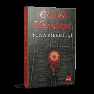 Tuna Kiremitçi - Gönül Meselesi